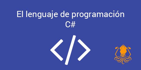 El lenguaje de programación C#